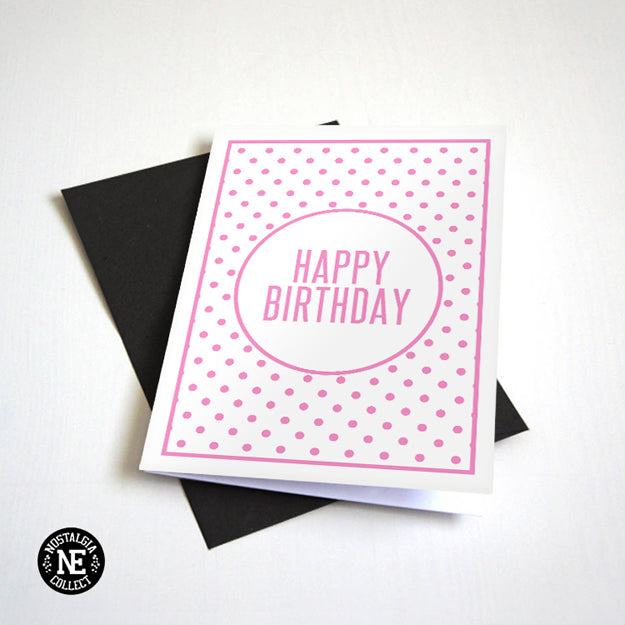 Pink Polka Dot Themed Birthday Card