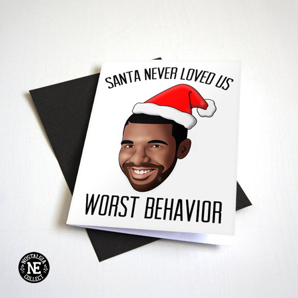 Santa Never Loved Us Worst Behavior - Rapper Christmas Card