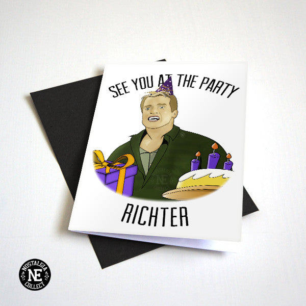 See You At The Party, Richter - Funny 90's Action Movie Birthday Card