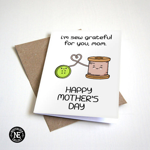 I'm So Grateful For You Mom - Happy Mother's Day Card