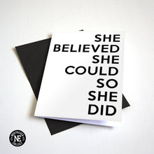 She Believed She Could Congratulations Card