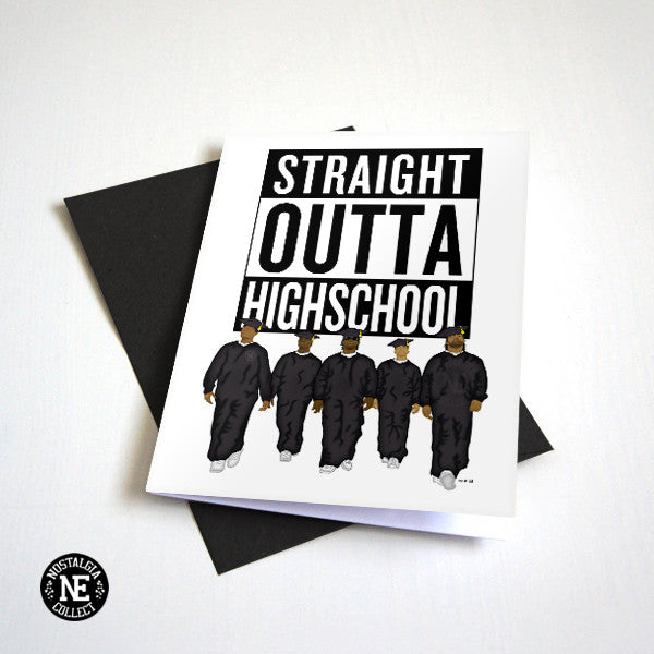 Straight Outta Highschool - Hip Hop Highschool Graduation Card A6