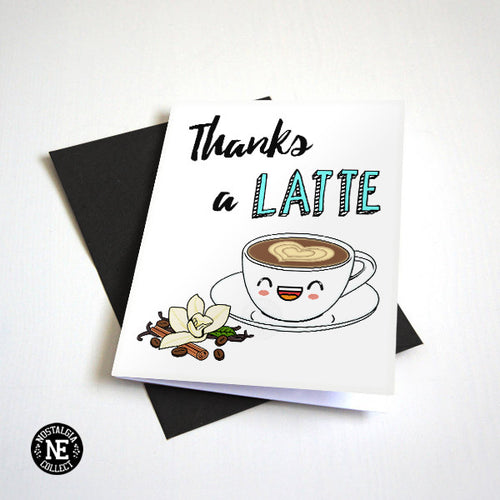 Thanks A Latte - Espresso Coffee Theme Thank You Card
