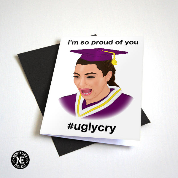 Ugly Cry Graduation Card - Mood Graduation Card