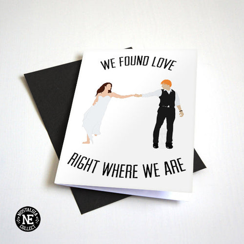 We Found Love Right Where We Are - Anniversary Card