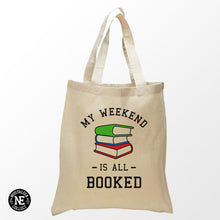 My Weekend is All Booked - Reading Tote Bag