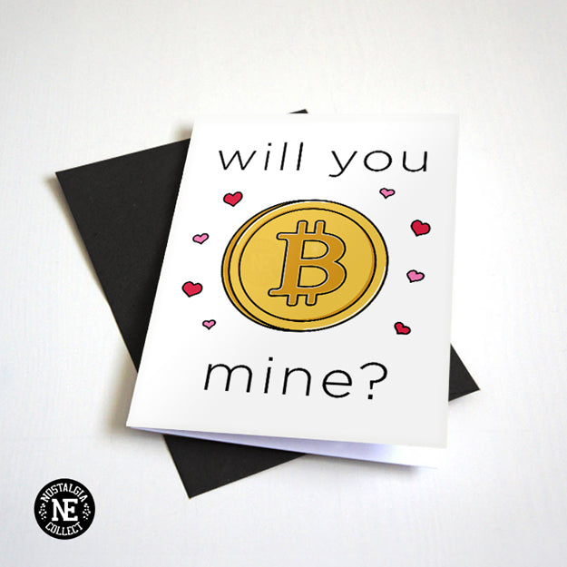 Will You Be Mine - Cryptocurrency Lover - Valentine's Day Card