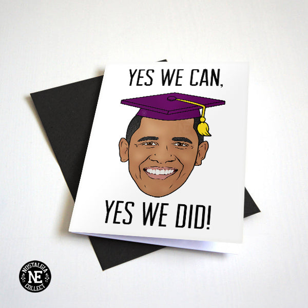 Yes We Can, Yes We Did, Presidential Graduation Card - Convocation Graduation Hat - A6 Grad Card