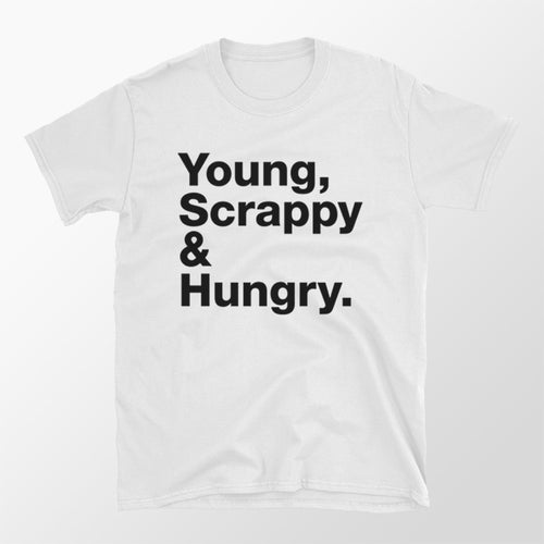 Young, Scrappy and Hungry Tee - Alexander Hamilton My Shot T Shirt