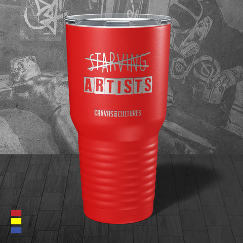 No Starving Artists Tumbler