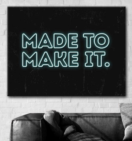 Made to Make it