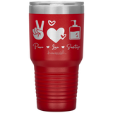 vacuum insulated tumblers - healthcare gifts - peace love sanitize - living life in scrubs