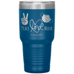 tumblers with sayings - RN Gifts - Peace Love Mask - Wear A Mask Tumbler - living life in scrubs