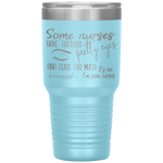 laser etched tumblers - nursing school cup - tattoos pretty eyes and cuss too much - living life in scrubs