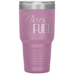 travel mug - nurse appreciation - Nurse Fuel - living life in scrubs
