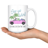 See Ya Later, Alligator Mug, Mini Cooper Mug, Convertible Coffee Mug, Florida Coffee Mug, Beach Coffee Mug, Palm Tree Mug, Mug With Saying