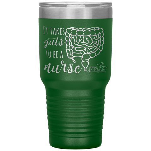 living life in scrubs - it takes guts to be a nurse - double wall insulated stainless steel tumbler - powder coated laser etched tumbler - nurse tumbler - organ tumbler - anatomy mug - hot or cold mug - water coffee alcohol container - medical gift - anatomy gift - living life in the sun - colon tumbler