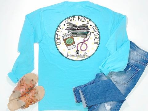Nurse Tee | Coffee Care Plans Clinicals | Long Sleeve
