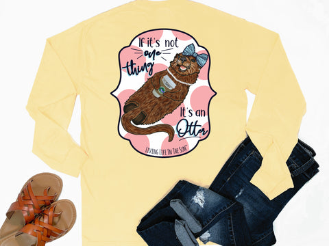 southern beach tees - long sleeve pocket tee - sea otter tshirt - not one thing its an otter - comfort colors - yellow shirt - women beach clothes - living life in the sun