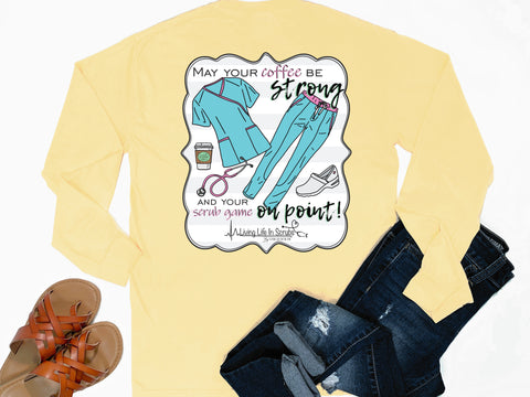 Southern Nurse Tees - Coffe Strong Scrub Game On Point - Shirts With Sayings - Living Life In Scrubs - Nursing School Student Grad gift - Preppy RN T-Shirt - Cute LPN Women Clothes - BSN College Shirt - Medical Stethoscope Top - Simply a yellow graphic tee