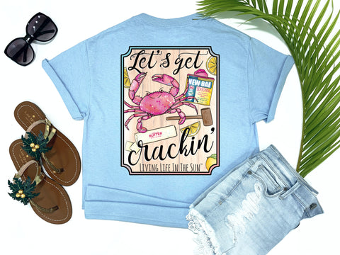 beach tees - let's get cracking - crab tee - crab picking shirt - blue tshirt - florida fashion - living life in the sun