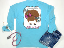 nurse tee, living life in scrubs, nurse life, hair up scrubs on let's do this, shirt with saying, long sleeve pocket tee, comfort colors, simply southern, preppy tee, nursing school tee, nursing student shirt, student nurse outfit, southern tee