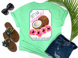 shirts with sayings - let's go coconuts - coconut and hibiscus t-shirt - preppy coconuts with pink and yellow hawaiian hibiscus flowers - mint green t shirt - southern beach t shirt - living life in the sun