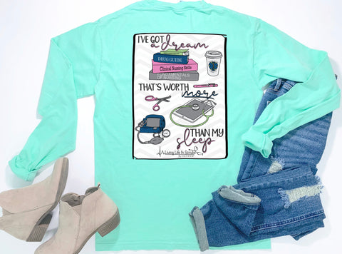 Southern Nurse Tees - Dream Worth More than Sleep - Shirts With Sayings - Living Life In Scrubs - Nursing Student School Grad Gift - Books Coffee Stethoscope Study T-Shirt - College BSN ADN RN LPN Top - Preppy Cute Women Clothes - Comfort Colors Long Sleeve Pocket Tee - Simply a mint green graphic tee