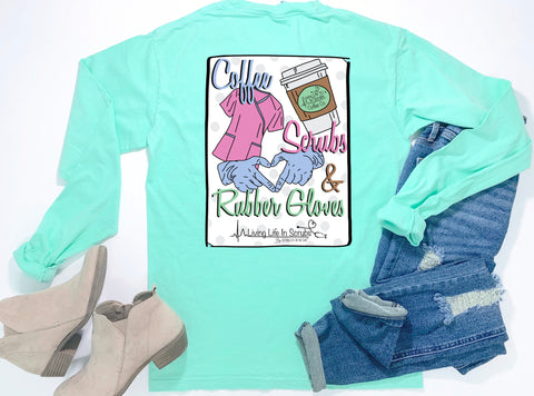 Southern Nurse Tees - Coffee Scrubs Rubber Gloves - Shirts with Sayings - Living Life In Scrubs - Preppy RN T-Shirt - Cute LPN Top - Nursing Student School Grad Gift - Long Sleeve Pocket Shirt - Comfort Colors - Women College BSN Clothes - Simply a Mint Green Graphic Tee