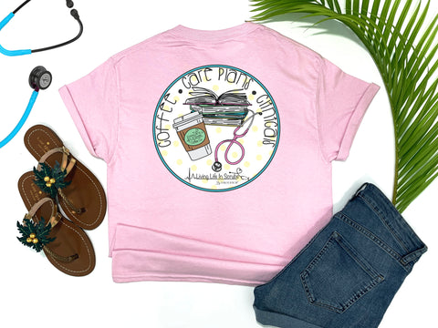 Southern Nurse Tees - Coffee Careplans Cinicals - Shirts With Sayings - Nursing student school T-Shirt - Stethoscope Books LPN RN Shirt - Cute Preppy Clothes - Living Life In Scrubs - Fun Medical Women Top - Simply a pink Graphic Tee