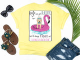 shirts with sayings - life can get ruff but i'll always float on - puppy dog t-shirt - dog wearing a fedora and bowtie floating on flamingo with waves and seagulls - yellow t shirt - southern beach t shirt - living life in the sun