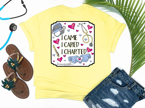 Southern Nurse Tees - Living Life In Scrubs - I Came I Cared I Charted - Shirts with Sayings - RN Life - Scrub LPN -  Preppy Comfort wear - Nurse Gift - Medical T-Shirt - Stethoscope Top - Simply a Yellow Graphic Tee - Nursing Student Grad top
