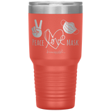 nursing student tumblers - nursing school graduation gift - Peace Love Mask - Wear A Mask Tumbler - living life in scrubs