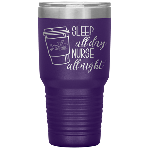 Living life In Scrubs - Nurse All Day Sleep All Night - Etched Stainless Steel Tumbler - Coffee Water Alcohol Nurse Mug - Tumbler With Saying - Living Life In The Sun