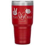 double wall insulated tumblers - registered nurse gifts - Peace Love Mask - Wear A Mask Tumbler - living life in scrubs