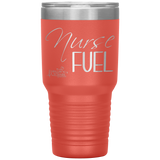 powder coated tumblers - medical gift - Nurse Fuel - living life in scrubs