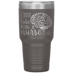 tumblers with sayings - RN gifts - i just lobe being a nurse - brain anatomy tumbler - living life in scrubs