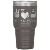 laser etched tumblers - nursing school cup - peace love sanitize - living life in scrubs