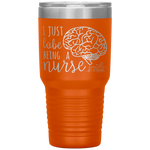 laser engraved tumblers - nursing student gifts - i just lobe being a nurse - brain anatomy tumbler - living life in scrubs