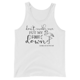 shirts with sayings - don't make me put my foot down - flamingo tank top - southern beach shirt - living life in the sun