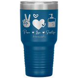 southern nurse tumblers - BSN gifts - peace love sanitize - living life in scrubs