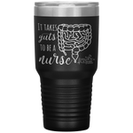 nurse tumblers - LPN Gifts - it takes guts to be a nurse - intestines anatomy cup - living life in scrubs