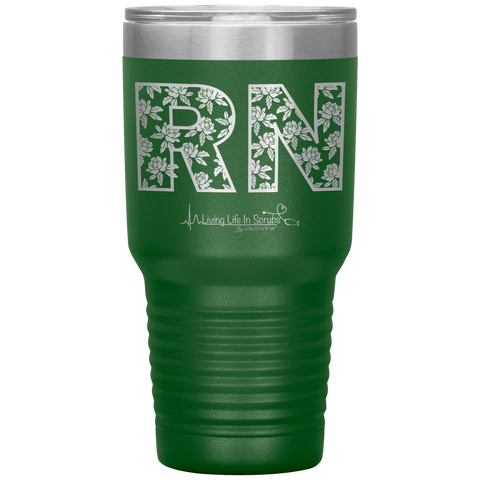living life in scrubs - RN tumbler - double wall vacuum insulated - stainless steel powder coated laser engraved - nurse tumbler - nursing student grad gift - floral RN cup - travel nurse mug - cute medical tumbler - living life in the sun