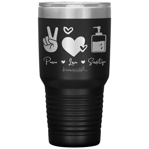 nurse tumblers - LPN gifts - peace love sanitize - living life in scrubs