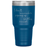 southern nurse tumblers - BSN Gifts - I don't remember signing up for this - living life in scrubs