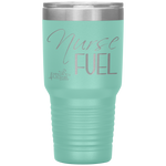 vacuum insulated tumblers - healthcare gifts - Nurse Fuel - living life in scrubs