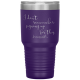 tumblers with sayings - RN Gifts - I Don't Remember Signing Up For This - living life in scrubs