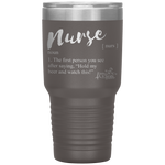 laser etched tumblers - nursing school cup - nurse definition - hold my beer and watch this - living life in scrubs