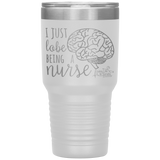 vacuum insulated tumblers - healthcare gifts - i just lobe being a nurse - brain anatomy tumbler - living life in scrubs