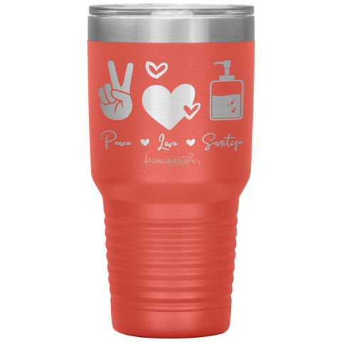 living life in scrubs - nurse tumbler - peace love sanitize - travel mug with sayings - cute coronavirus cup - double wall insulated stainless steel - laser etched cup - living life in the sun